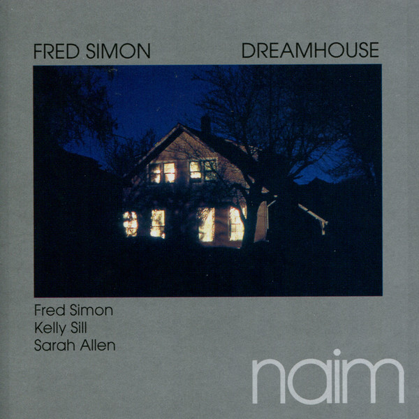 Muzica CD CD Naim Fred Simon: DreamhouseCD Naim Fred Simon: Dreamhouse