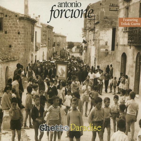 Muzica CD CD Naim Antonio Forcione: Ghetto ParadiseCD Naim Antonio Forcione: Ghetto Paradise