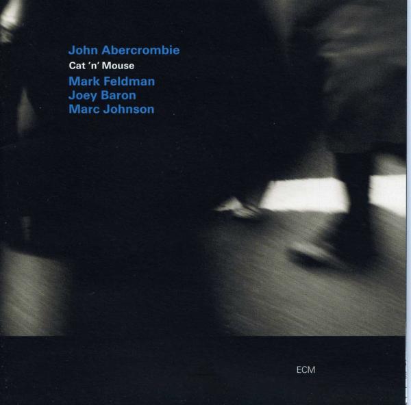 Muzica CD CD ECM Records John Abercrombie: Cat 'n' MouseCD ECM Records John Abercrombie: Cat 'n' Mouse