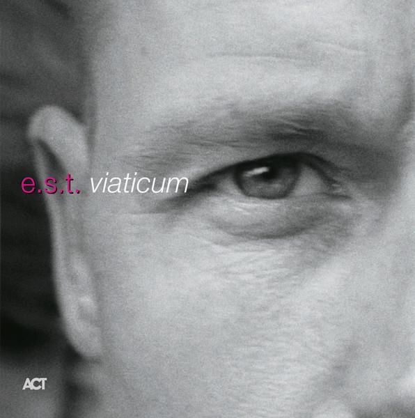 Viniluri VINIL ACT Esbjorn Svensson Trio: ViaticumVINIL ACT Esbjorn Svensson Trio: Viaticum