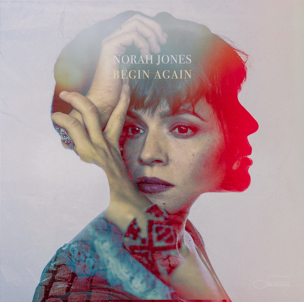 Viniluri VINIL Universal Records Norah Jones - Begin AgainVINIL Universal Records Norah Jones - Begin Again