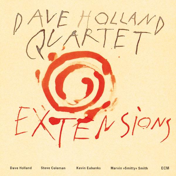Muzica CD CD ECM Records Dave Holland Quartet: ExtensionsCD ECM Records Dave Holland Quartet: Extensions