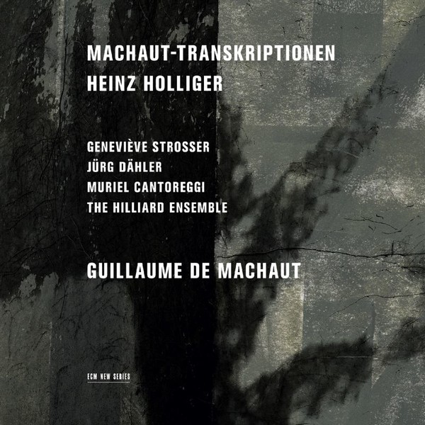 Muzica CD CD ECM Records Heinz Holliger: Machaut-TranskriptionenCD ECM Records Heinz Holliger: Machaut-Transkriptionen