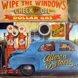 Viniluri VINIL Universal Records The Allman Brothers Band - Wipe The Windows, Check The Oil, Dollar GasVINIL Universal Records The Allman Brothers Band - Wipe The Windows, Check The Oil, Dollar Gas