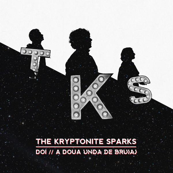 Muzica CD CD Universal Music Romania The Kryptonite Sparks - Doi // A Doua Unda de BruiajCD Universal Music Romania The Kryptonite Sparks - Doi // A Doua Unda de Bruiaj