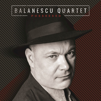 Muzica CD CD Universal Music Romania Balanescu Quartet - PossessedCD Universal Music Romania Balanescu Quartet - Possessed