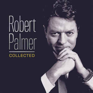 Viniluri VINIL Universal Records Robert Palmer - Collected (180g Audiophile Pressing)VINIL Universal Records Robert Palmer - Collected (180g Audiophile Pressing)
