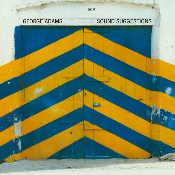 Muzica CD CD ECM Records George Adams: Sound SuggestionsCD ECM Records George Adams: Sound Suggestions