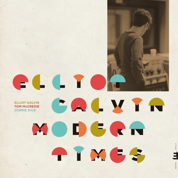 Viniluri VINIL Edition Elliot Galvin - Modern TimesVINIL Edition Elliot Galvin - Modern Times