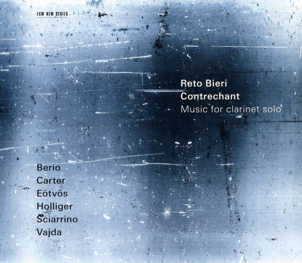 Muzica CD CD ECM Records Reto Bieri: Contrechant - Music for Clarinet soloCD ECM Records Reto Bieri: Contrechant - Music for Clarinet solo