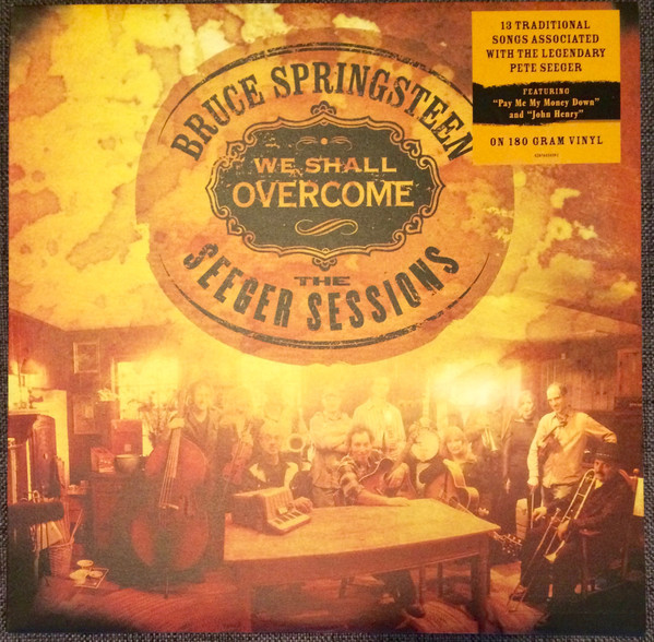 Viniluri VINIL Universal Records Bruce Springsteen - We Shall Overcome  The Seeger SessionsVINIL Universal Records Bruce Springsteen - We Shall Overcome  The Seeger Sessions