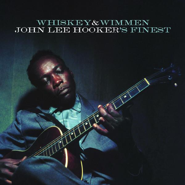 Viniluri VINIL Universal Records John Lee Hooker - Whiskey&Wimmen VINIL Universal Records John Lee Hooker - Whiskey&Wimmen
