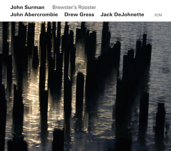 Muzica CD CD ECM Records John Surman: Brewsters RoosterCD ECM Records John Surman: Brewsters Rooster