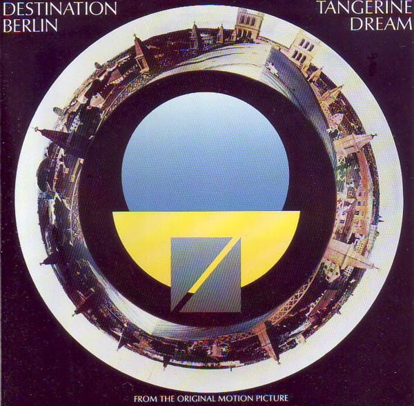 Viniluri VINIL Universal Records Tangerine Dream - Destination Berlin (From The Original Motion Picture)VINIL Universal Records Tangerine Dream - Destination Berlin (From The Original Motion Picture)