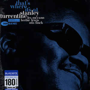 Viniluri VINIL Universal Records Stanley Turrentine - Thats Where Its At (Limited Edition) (180g Audiophile Pressing)VINIL Universal Records Stanley Turrentine - Thats Where Its At (Limited Edition) (180g Audiophile Pressing)