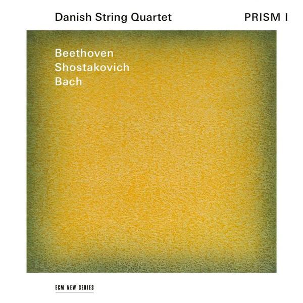 Muzica CD CD ECM Records Danish String Quartet - Beethoven / Shostakovich / Bach: Prism ICD ECM Records Danish String Quartet - Beethoven / Shostakovich / Bach: Prism I