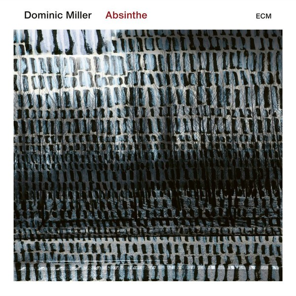 Viniluri VINIL ECM Records Dominic Miller: AbsintheVINIL ECM Records Dominic Miller: Absinthe