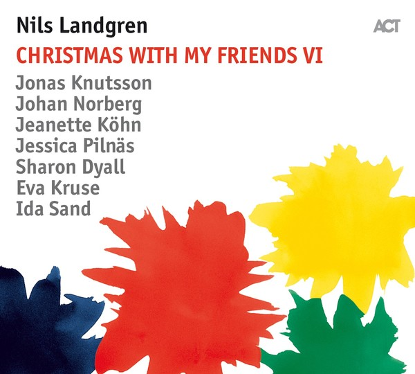 Viniluri VINIL ACT Nils Landgren: Christmas With My Friends VIVINIL ACT Nils Landgren: Christmas With My Friends VI