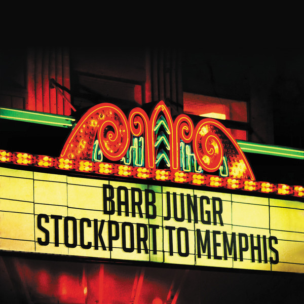 Muzica CD CD Naim Barb Jungr: Stockport To MemphisCD Naim Barb Jungr: Stockport To Memphis