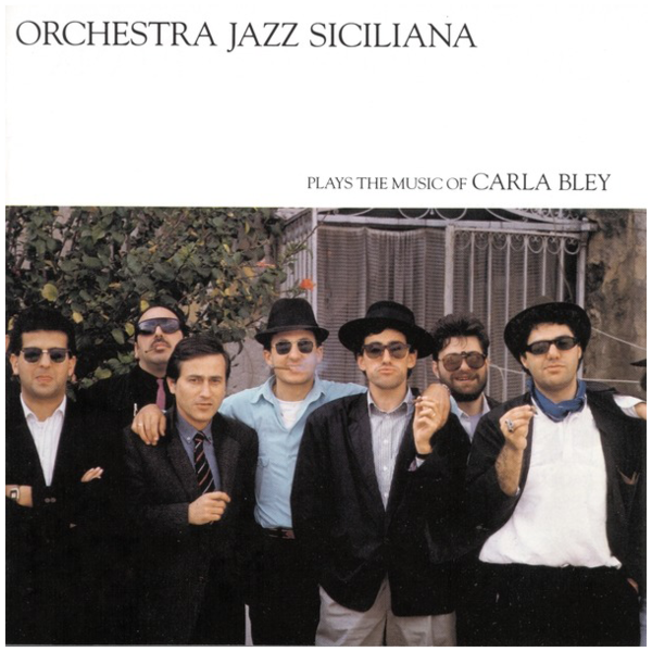 Viniluri VINIL ECM Records Orchestra Jazz Siciliana: Plays The Music Of Carla BleyVINIL ECM Records Orchestra Jazz Siciliana: Plays The Music Of Carla Bley