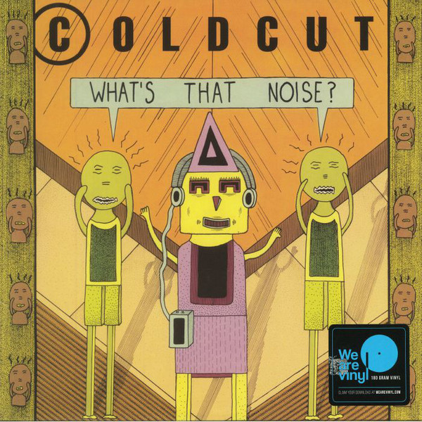Viniluri VINIL Universal Records Coldcut - What's That Noise ?VINIL Universal Records Coldcut - What's That Noise ?