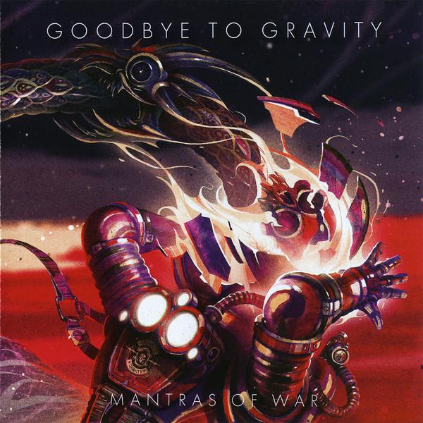 Muzica CD CD Universal Music Romania Goodbye To Gravity - Mantras Of WarCD Universal Music Romania Goodbye To Gravity - Mantras Of War