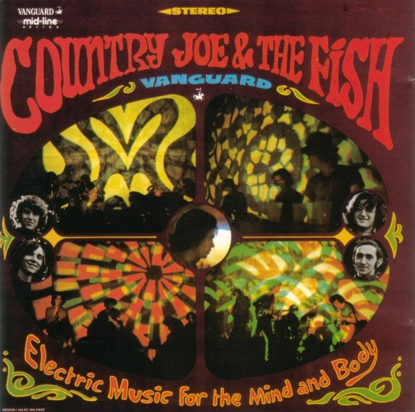 Viniluri VINIL Universal Records Country Joe & The Fish - Electric Music For The Mind And BodyVINIL Universal Records Country Joe & The Fish - Electric Music For The Mind And Body