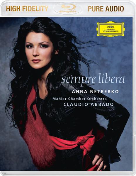 DVD & Bluray BLURAY Deutsche Grammophon (DG) Anna Netrebko - Sempre Libera BluRay AudioBLURAY Deutsche Grammophon (DG) Anna Netrebko - Sempre Libera BluRay Audio
