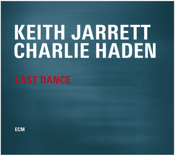 Viniluri VINIL ECM Records Keith Jarrett, Charlie Haden: Last DanceVINIL ECM Records Keith Jarrett, Charlie Haden: Last Dance