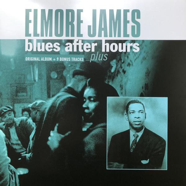 Viniluri VINIL Universal Records Elmore James - Blues After Hours PlusVINIL Universal Records Elmore James - Blues After Hours Plus