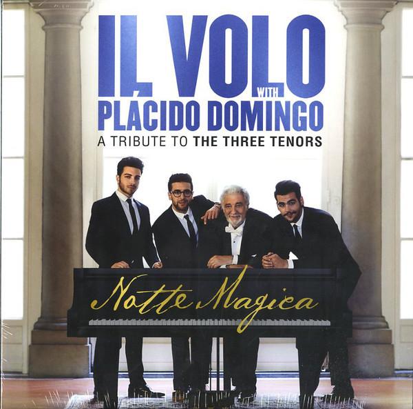 Viniluri VINIL Universal Records Il Volo & Placido Domingo - Notte Magica - A Tribute To The Three TenorsVINIL Universal Records Il Volo & Placido Domingo - Notte Magica - A Tribute To The Three Tenors