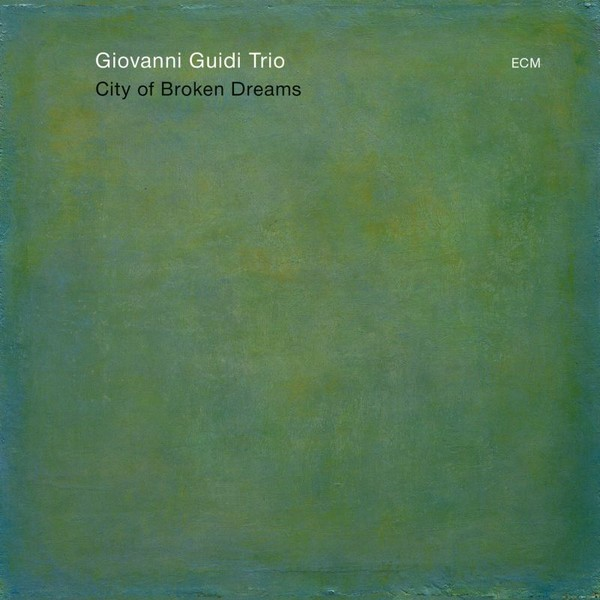 Muzica CD CD ECM Records Giovanni Guidi: City Of Broken DreamsCD ECM Records Giovanni Guidi: City Of Broken Dreams