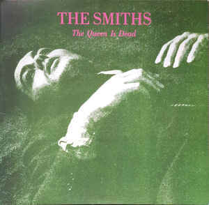 Viniluri VINIL Universal Records The Smiths - The Queen Is DeadVINIL Universal Records The Smiths - The Queen Is Dead