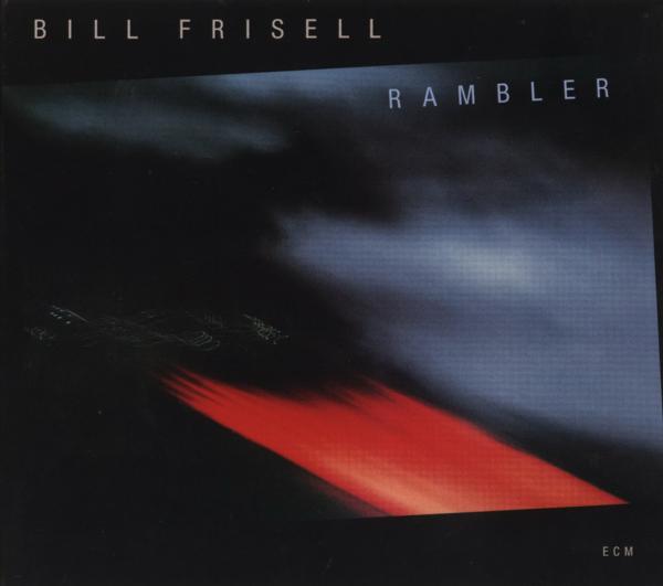 Muzica CD CD ECM Records Bill Frisell: RamblerCD ECM Records Bill Frisell: Rambler