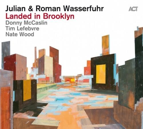 Viniluri VINIL ACT Julian & Roman Wasserfuhr: Landed In BrooklinVINIL ACT Julian & Roman Wasserfuhr: Landed In Brooklin