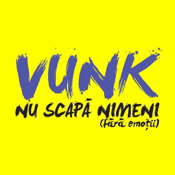 Muzica CD CD Universal Music Romania Vunk - Nu Scapa NimeniCD Universal Music Romania Vunk - Nu Scapa Nimeni