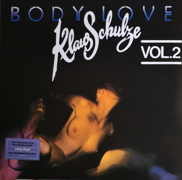Viniluri VINIL Universal Records Klaus Schulze - Body Love Vol 2VINIL Universal Records Klaus Schulze - Body Love Vol 2