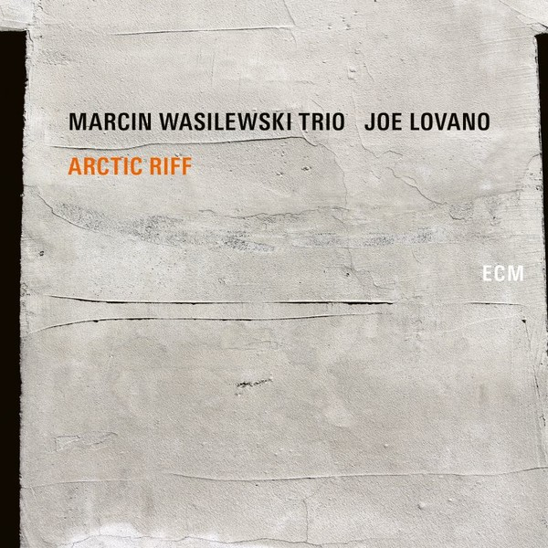 Viniluri VINIL ECM Records Marcin Wasilewski Trio: Arctic RiffVINIL ECM Records Marcin Wasilewski Trio: Arctic Riff