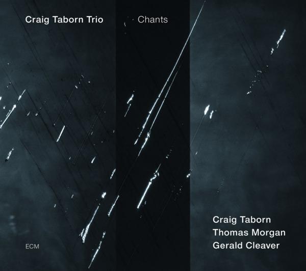 Muzica CD CD ECM Records Craig Taborn Trio: ChantsCD ECM Records Craig Taborn Trio: Chants