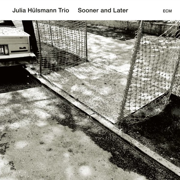 Muzica CD CD ECM Records Julia Hulsmann Trio: Sooner And LaterCD ECM Records Julia Hulsmann Trio: Sooner And Later