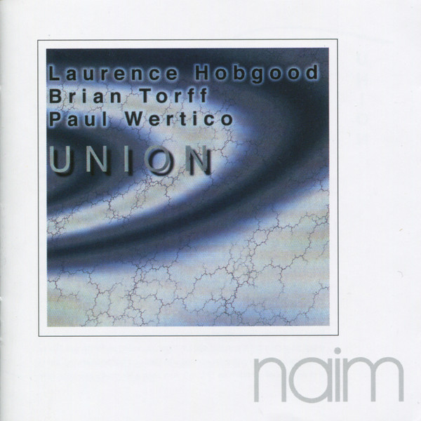 Muzica CD CD Naim Hobgood, Torff, Wertico: Union CD Naim Hobgood, Torff, Wertico: Union