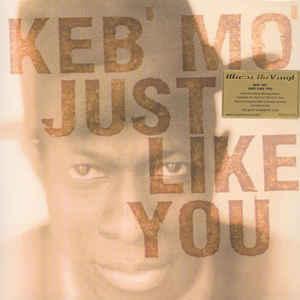 Viniluri VINIL Universal Records Keb Mo - Just Like YouVINIL Universal Records Keb Mo - Just Like You