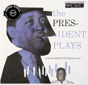 Viniluri VINIL Universal Records Lester Young With The Oscar Peterson Trio - The President Plays With The Oscar Peterson TrioVINIL Universal Records Lester Young With The Oscar Peterson Trio - The President Plays With The Oscar Peterson Trio
