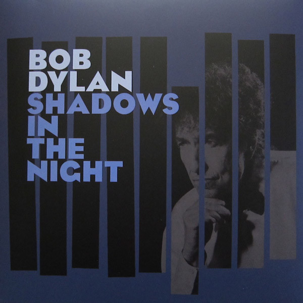 Viniluri VINIL Universal Records Bob Dylan - Shadows In The NightVINIL Universal Records Bob Dylan - Shadows In The Night