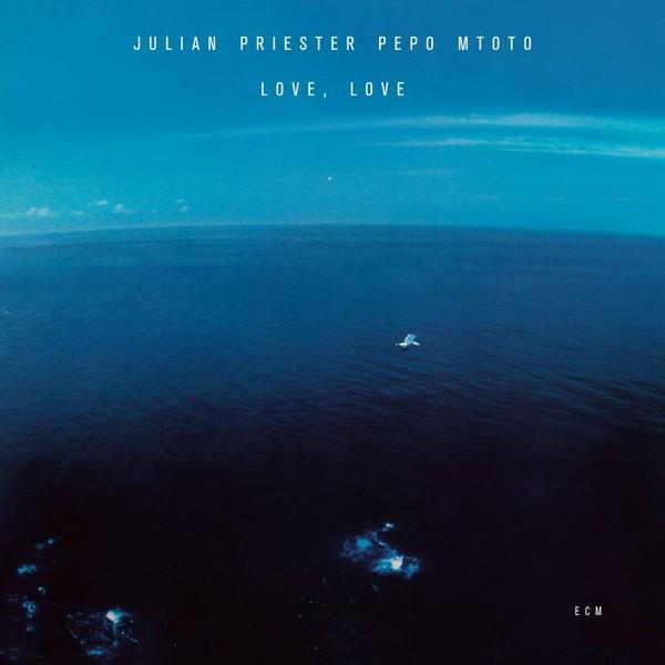 Muzica CD CD ECM Records Julian Priester Pepo Mtoto: Love, LoveCD ECM Records Julian Priester Pepo Mtoto: Love, Love