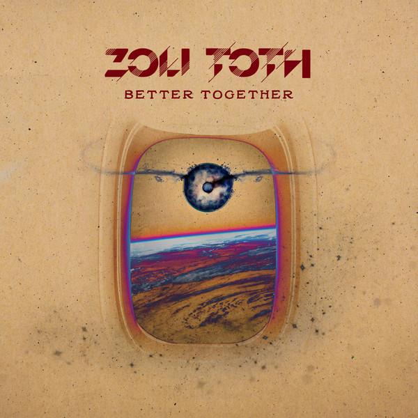 Viniluri  Zoli Toth - Better Together, Editie limitata cu autograf, Vinyl 180g Zoli Toth - Better Together, Editie limitata cu autograf, Vinyl 180g