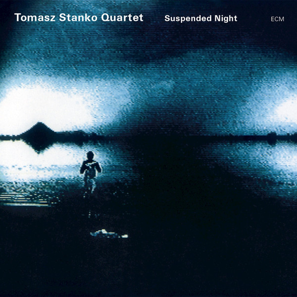 Muzica CD CD ECM Records Tomasz Stanko & Marcin Wasilewski Trio: Suspended NightCD ECM Records Tomasz Stanko & Marcin Wasilewski Trio: Suspended Night