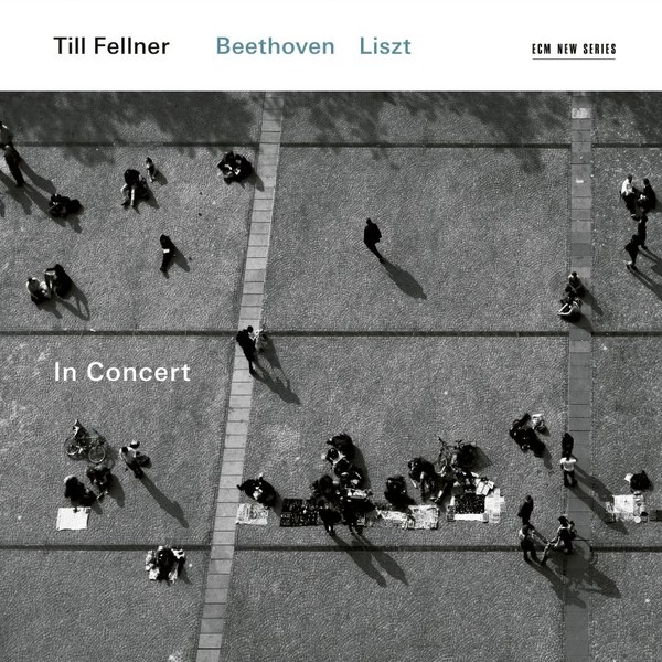Muzica CD CD ECM Records Till Fellner - Beethoven, Liszt: In ConcertCD ECM Records Till Fellner - Beethoven, Liszt: In Concert