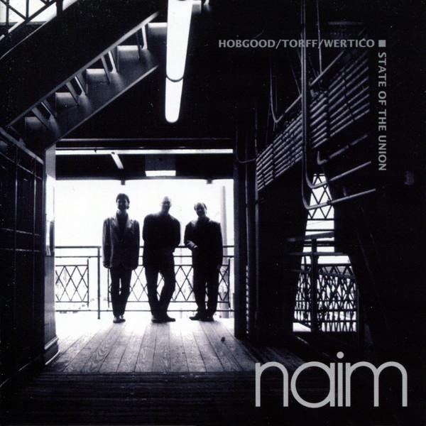 Muzica CD CD Naim Hobgood, Torff, Wertico: State Of The UnionCD Naim Hobgood, Torff, Wertico: State Of The Union