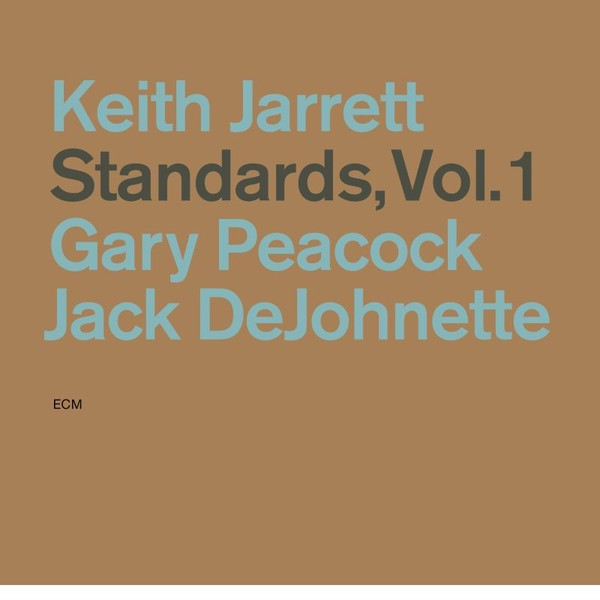 Muzica CD CD ECM Records Keith Jarrett, Gary Peacock, Jack DeJohnette: Standards Vol. 1CD ECM Records Keith Jarrett, Gary Peacock, Jack DeJohnette: Standards Vol. 1